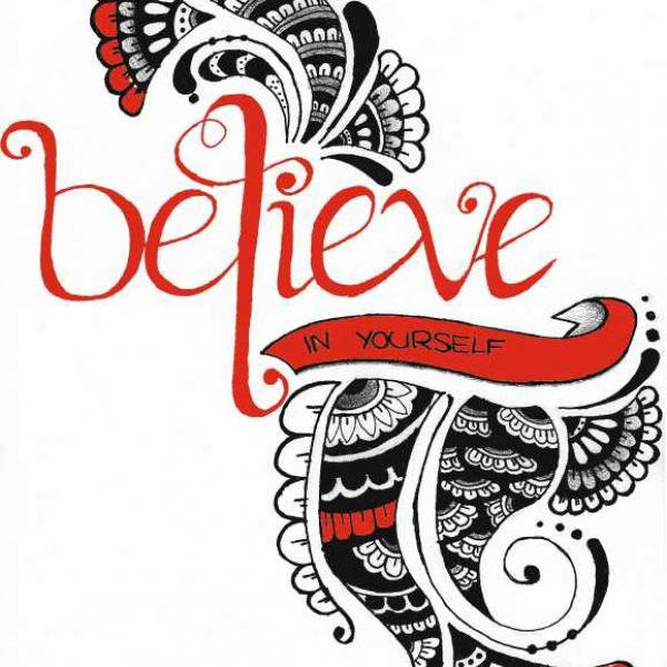 belive in yourselve